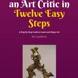 Image of new pdf /ebook How to Become an Art Critic in Twelve Easy Steps