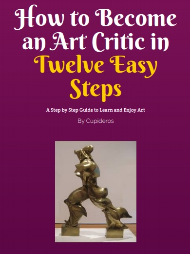 Ebook/PDF How to Become an Art Critic in Twelve Easy Steps, by Cupideros