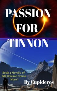Passion for Tinnon Novel Romance SF