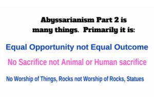 What is Abyssarianism Part 2?